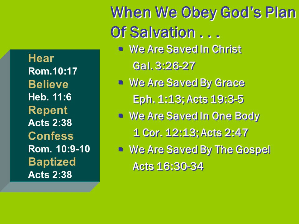 When We Obey God's Plan Of Salvation . . .