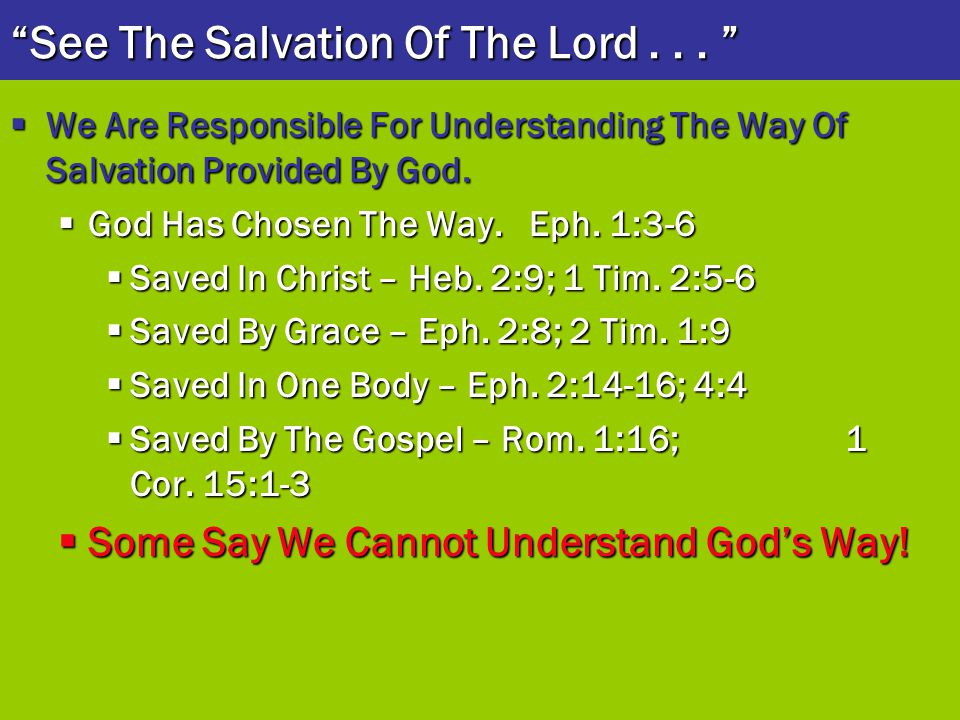 See The Salvation Of The Lord . . .