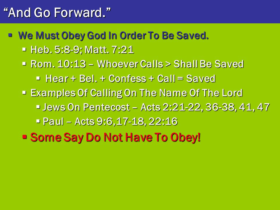 And Go Forward. Some Say Do Not Have To Obey!