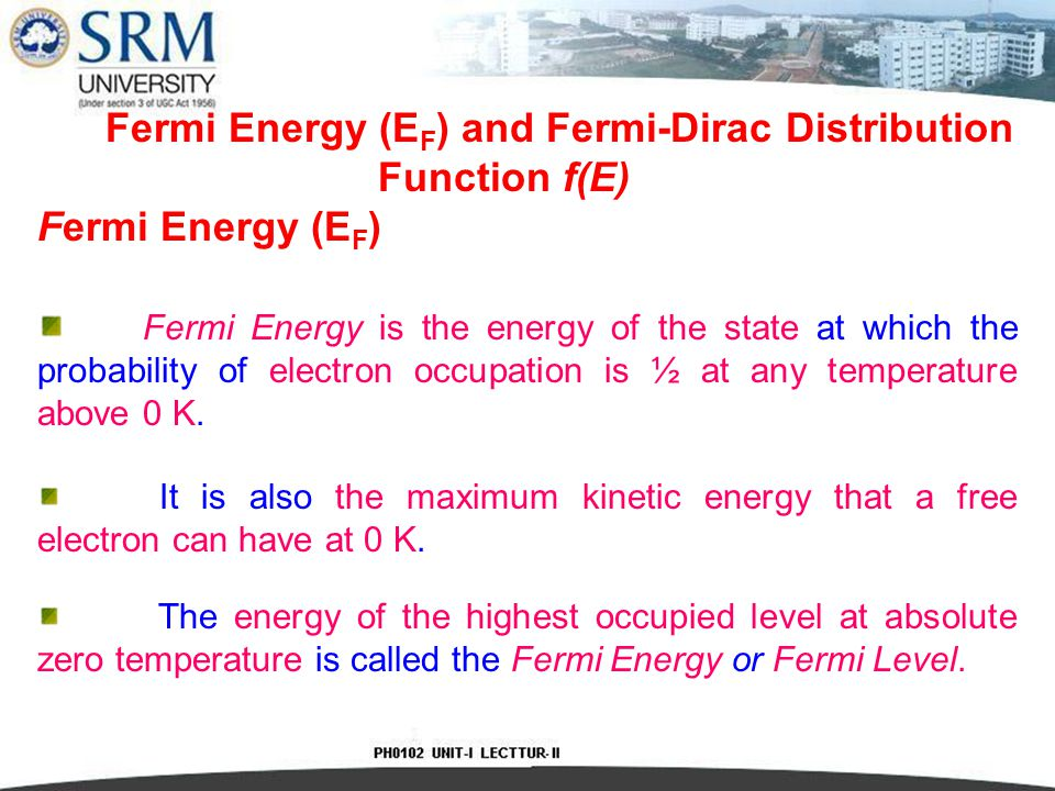 Fermi Energy (EF) and Fermi-Dirac Distribution Function f(E)