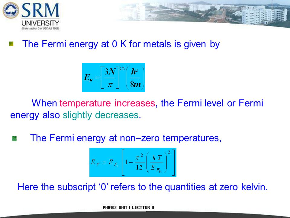 The Fermi energy at 0 K for metals is given by