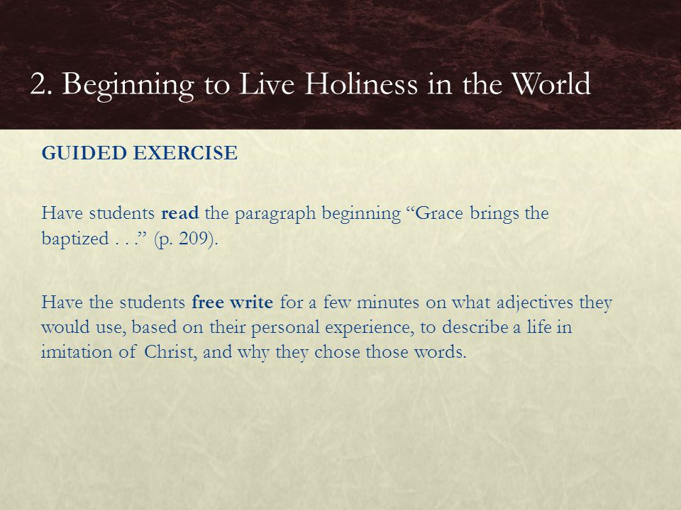 2. Beginning to Live Holiness in the World
