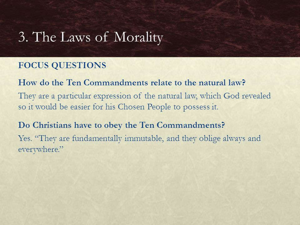 3. The Laws of Morality FOCUS QUESTIONS