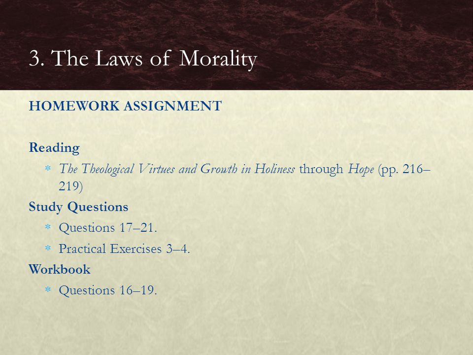 3. The Laws of Morality HOMEWORK ASSIGNMENT Reading