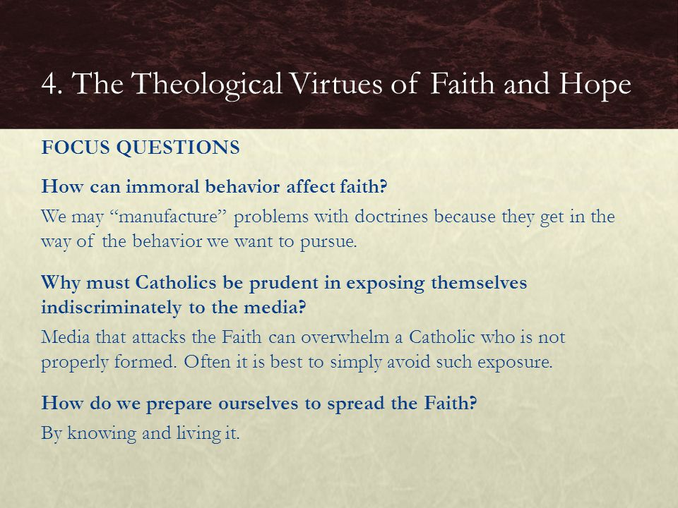 4. The Theological Virtues of Faith and Hope