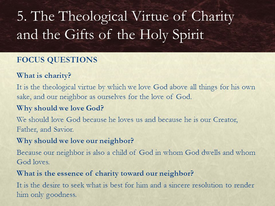 5. The Theological Virtue of Charity and the Gifts of the Holy Spirit