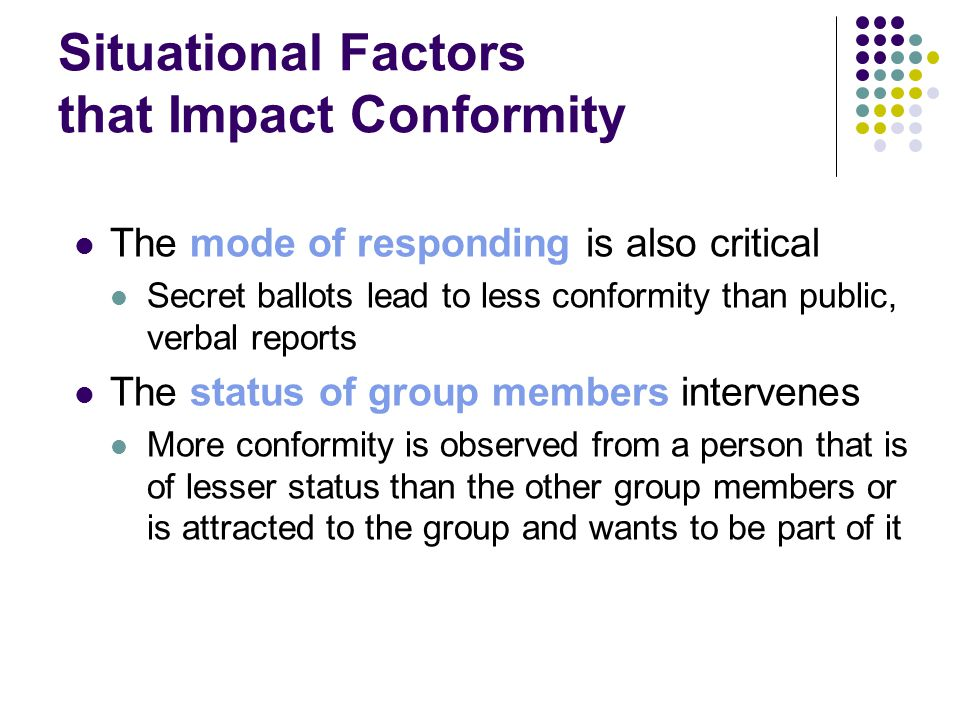Situational Factors that Impact Conformity