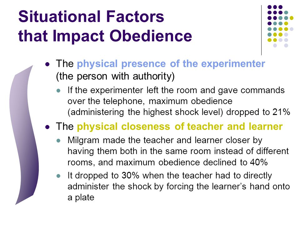 Situational Factors that Impact Obedience