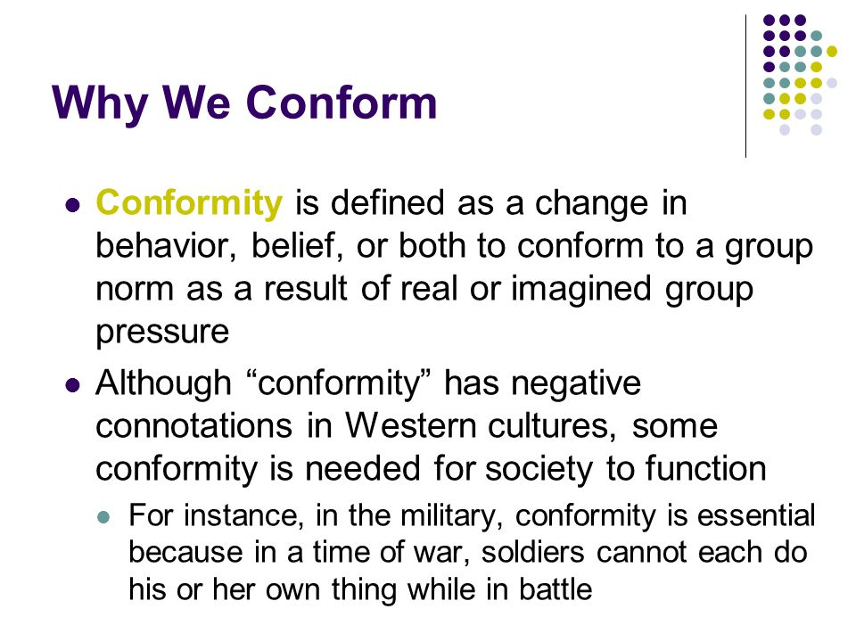 Why We Conform