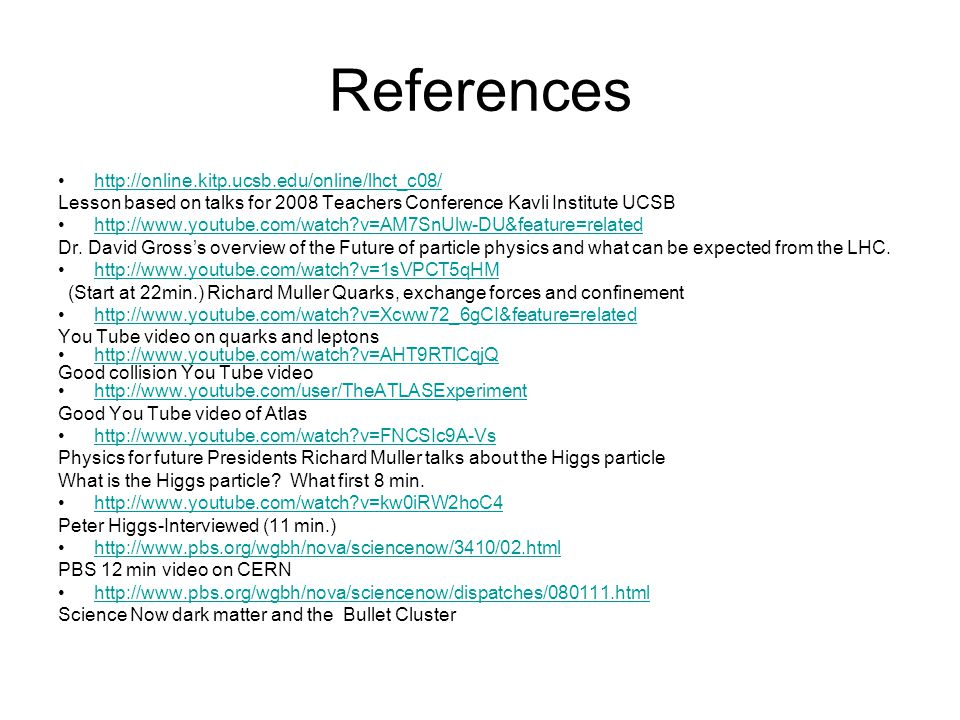 References http://online.kitp.ucsb.edu/online/lhct_c08/
