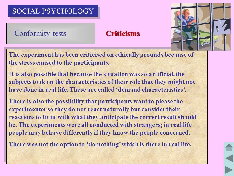SOCIAL PSYCHOLOGY Conformity tests Criticisms