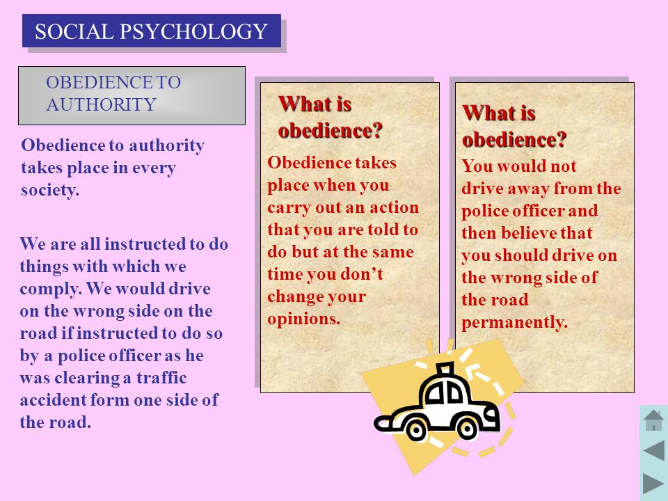 SOCIAL PSYCHOLOGY What is obedience What is obedience