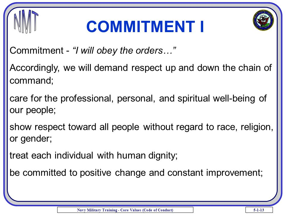 COMMITMENT I Commitment - I will obey the orders…