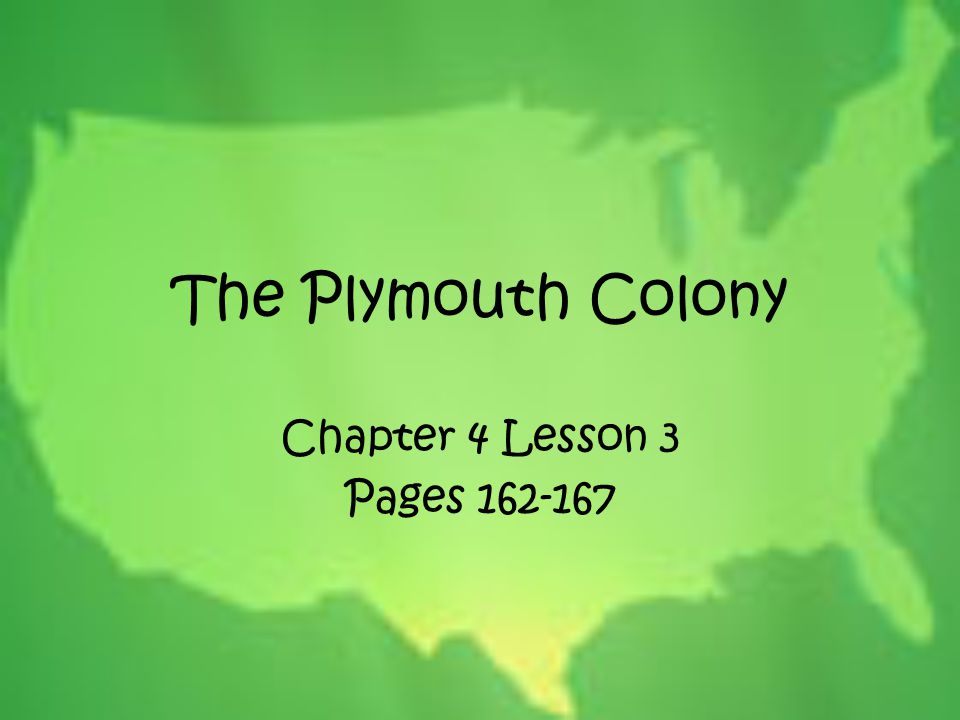 The Plymouth Colony Chapter 4 Lesson 3 Pages