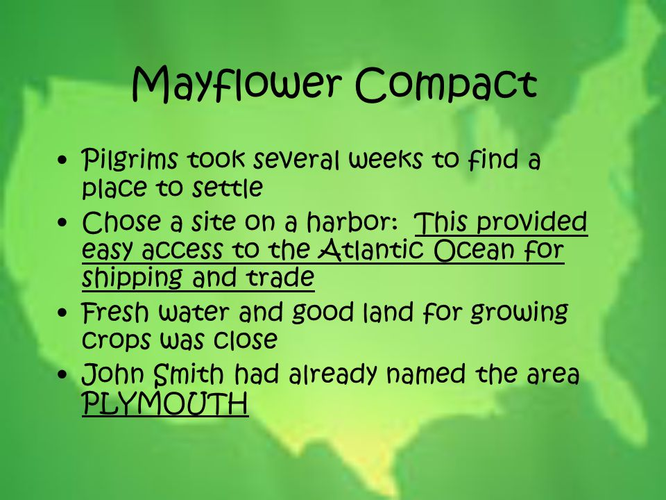 Mayflower Compact Pilgrims took several weeks to find a place to settle.