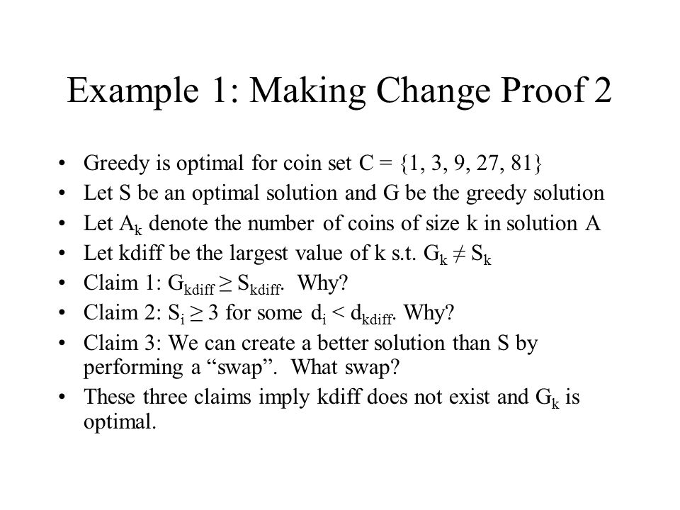 Example 1: Making Change Proof 2