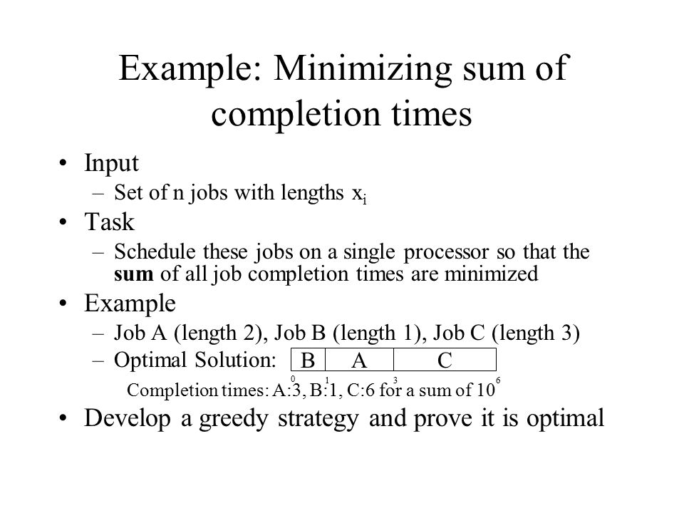 Example: Minimizing sum of completion times