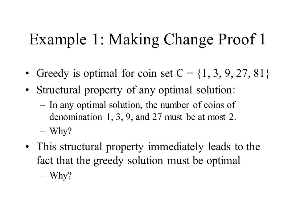 Example 1: Making Change Proof 1