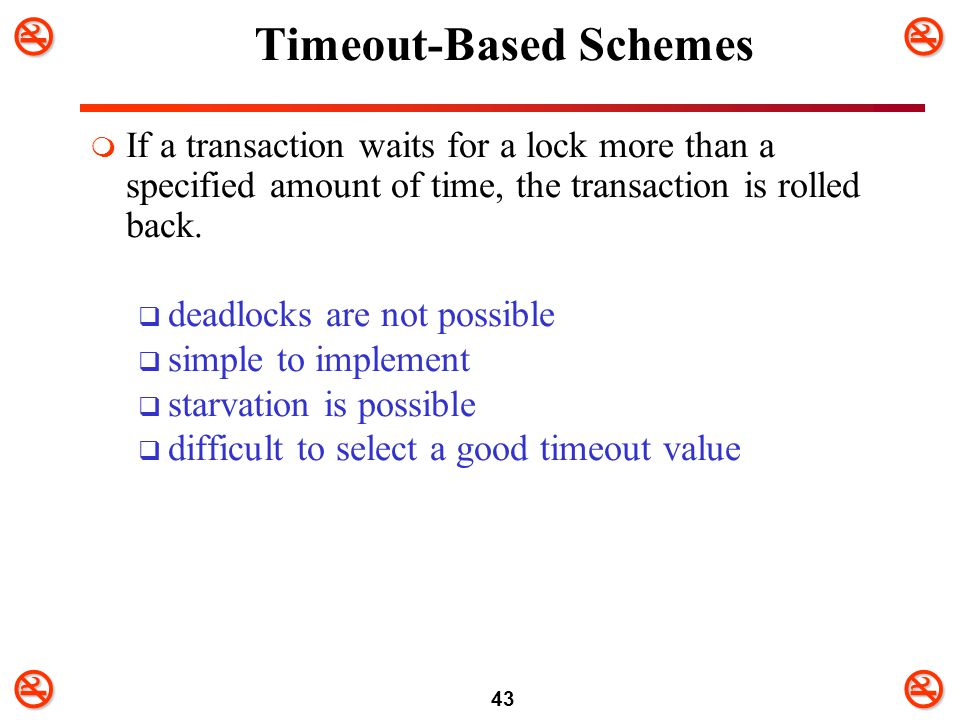 Timeout-Based Schemes