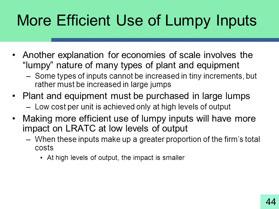More Efficient Use of Lumpy Inputs