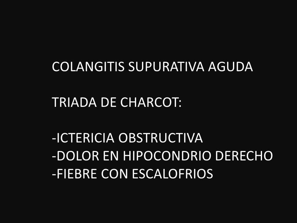 COLANGITIS SUPURATIVA AGUDA