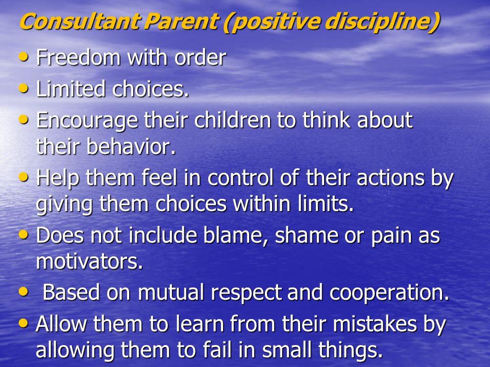 Consultant Parent (positive discipline)