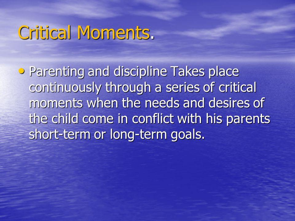 Critical Moments.