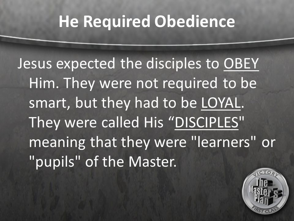 He Required Obedience