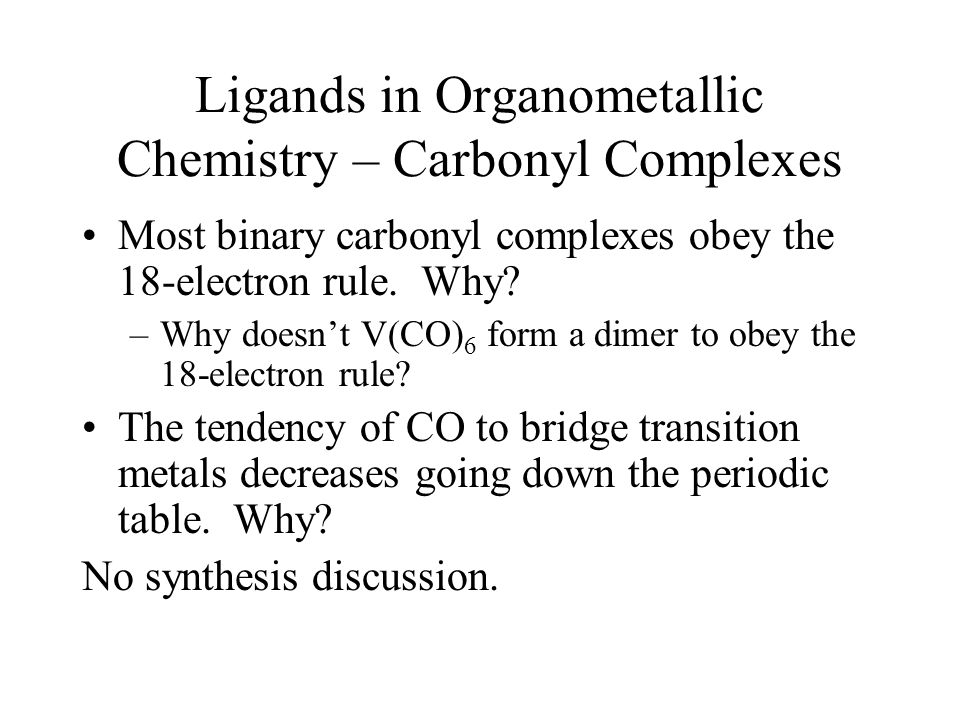Ligands in Organometallic Chemistry – Carbonyl Complexes