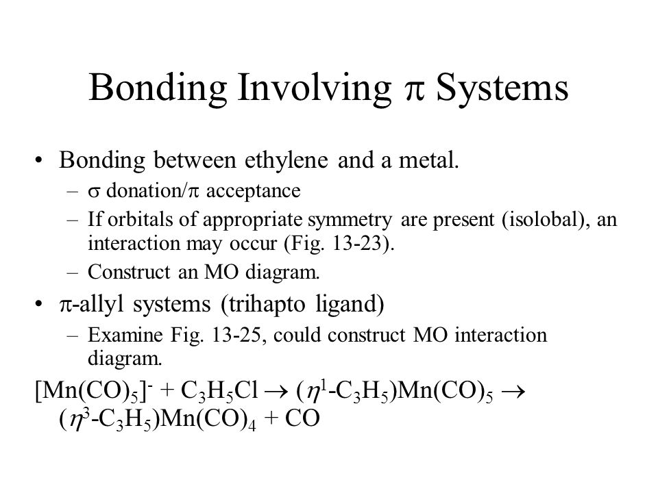 Bonding Involving  Systems