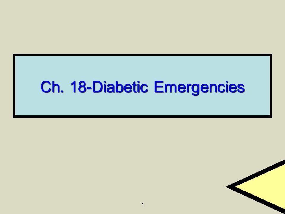 Ch. 18-Diabetic Emergencies