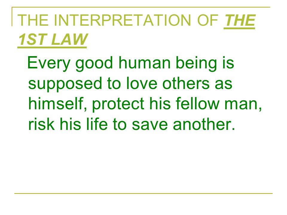 THE INTERPRETATION OF THE 1ST LAW