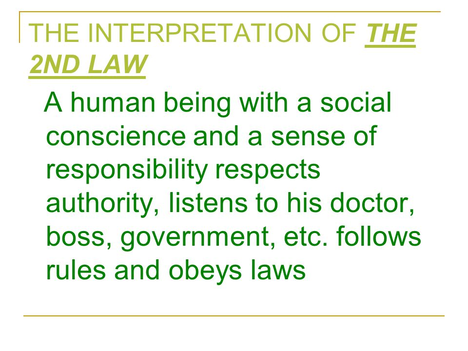 THE INTERPRETATION OF THE 2ND LAW