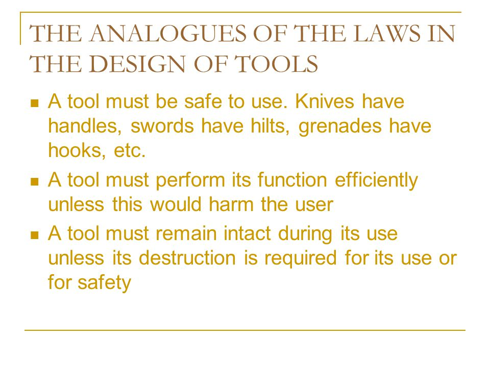 THE ANALOGUES OF THE LAWS IN THE DESIGN OF TOOLS