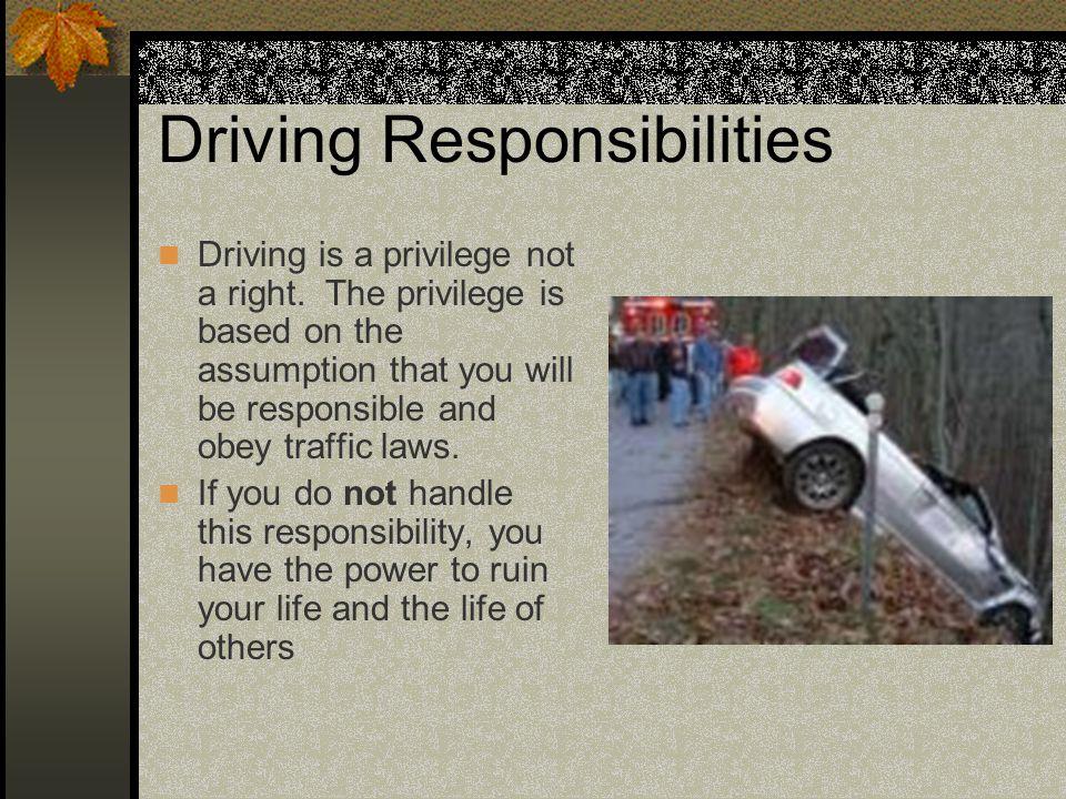 Driving Responsibilities