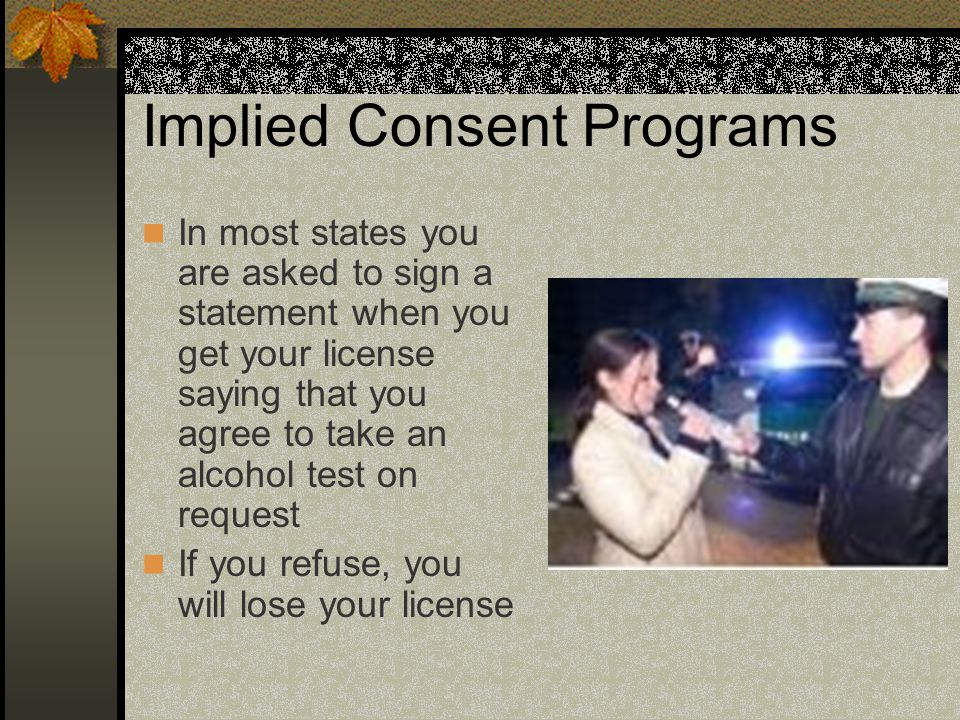Implied Consent Programs