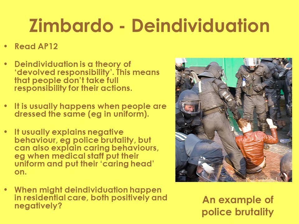 Zimbardo - Deindividuation
