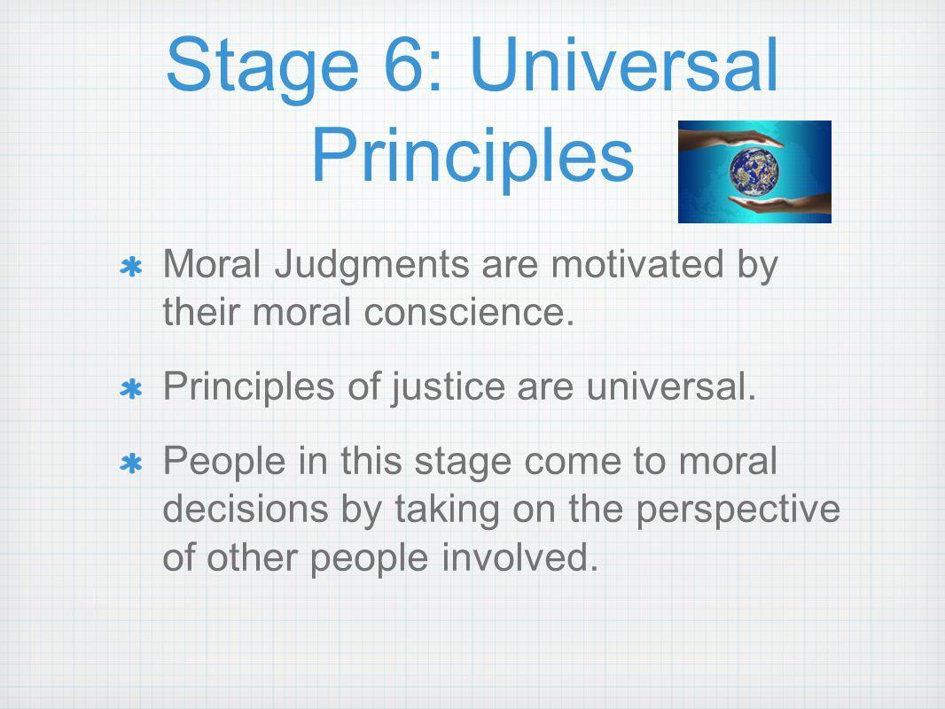 Stage 6: Universal Principles