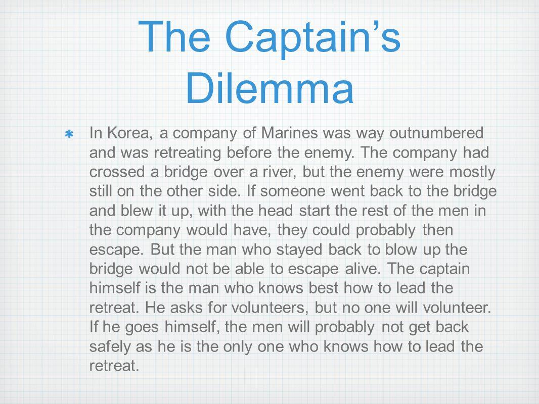 The Captain's Dilemma