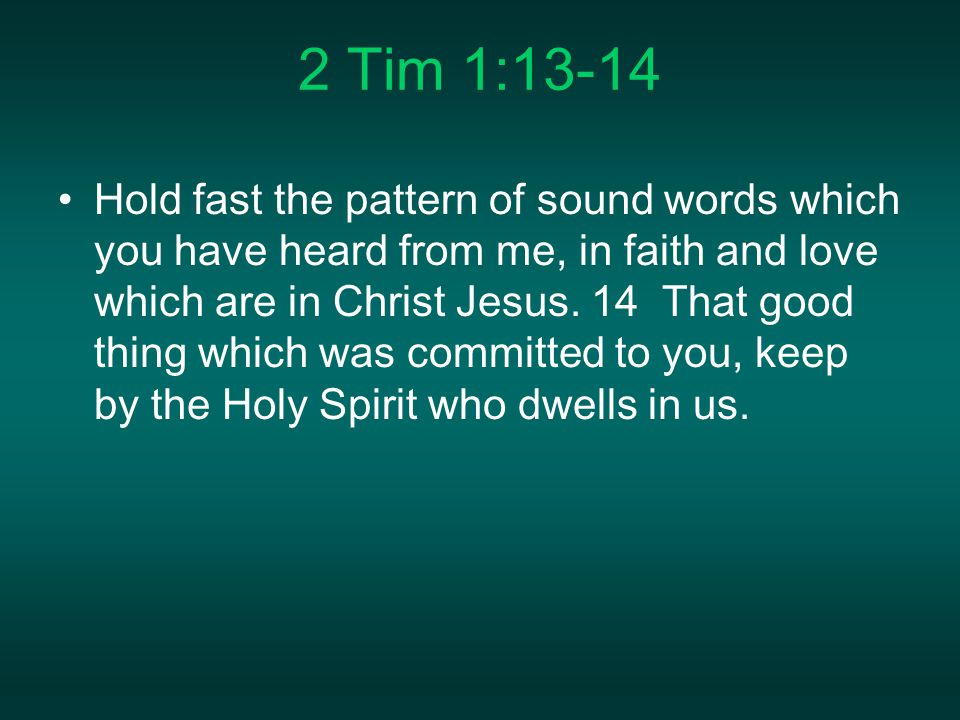 2 Tim 1:13-14