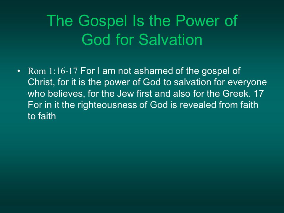 The Gospel Is the Power of God for Salvation