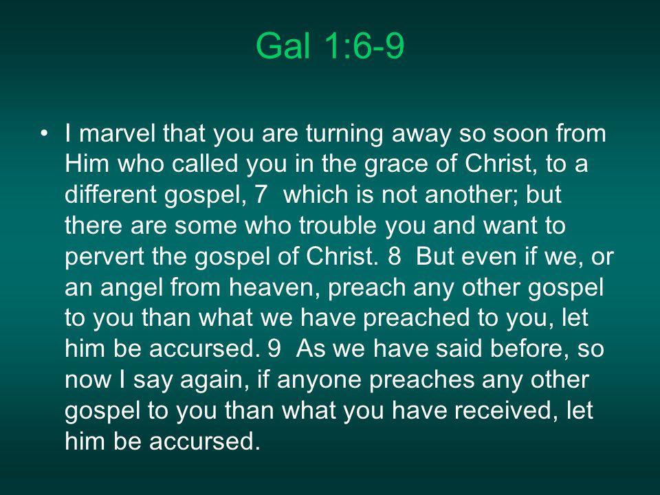 Gal 1:6-9