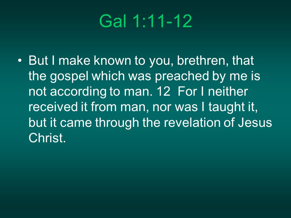 Gal 1:11-12