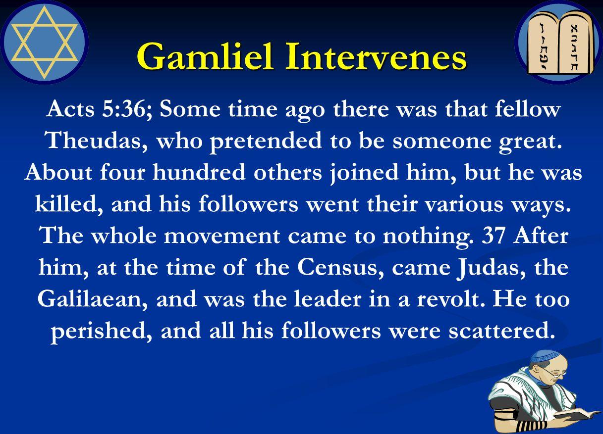 Gamliel Intervenes