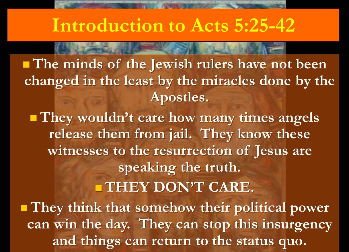 Introduction to Acts 5:25-42