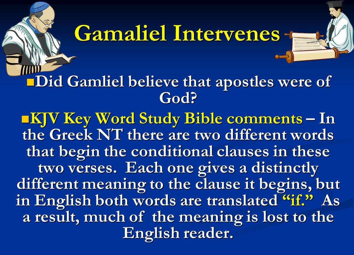 Did Gamliel believe that apostles were of God