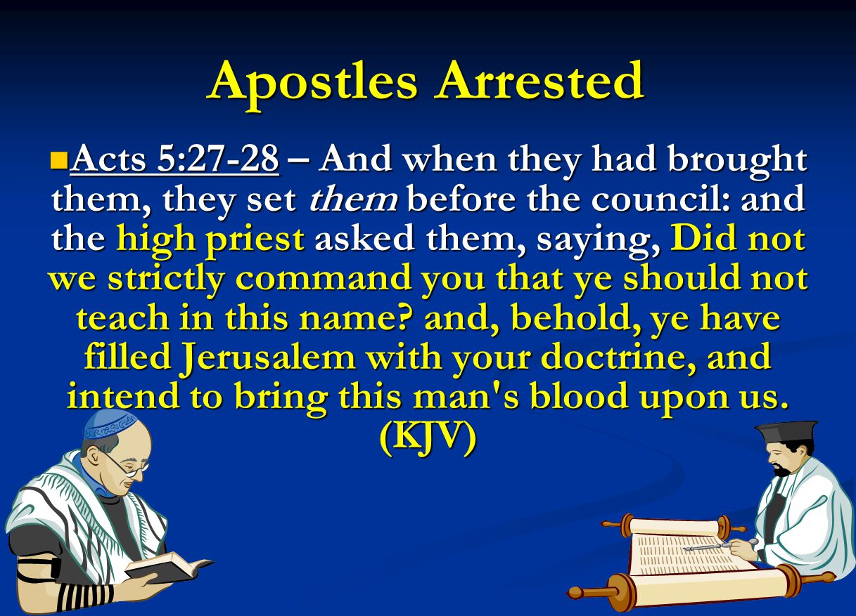 Apostles Arrested