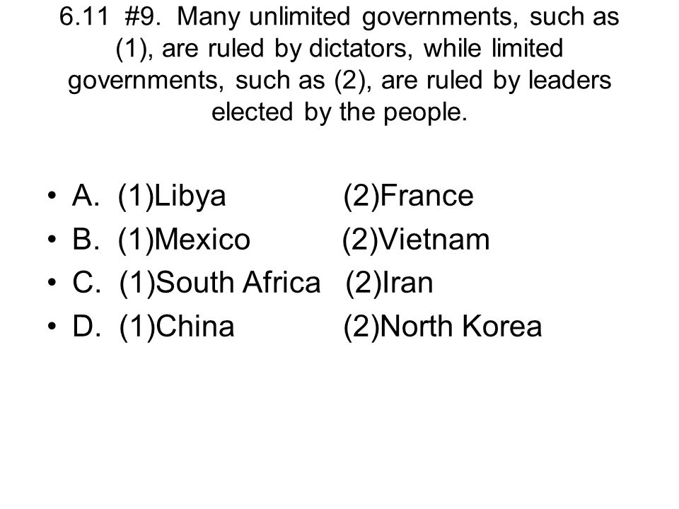 C. (1)South Africa (2)Iran D. (1)China (2)North Korea