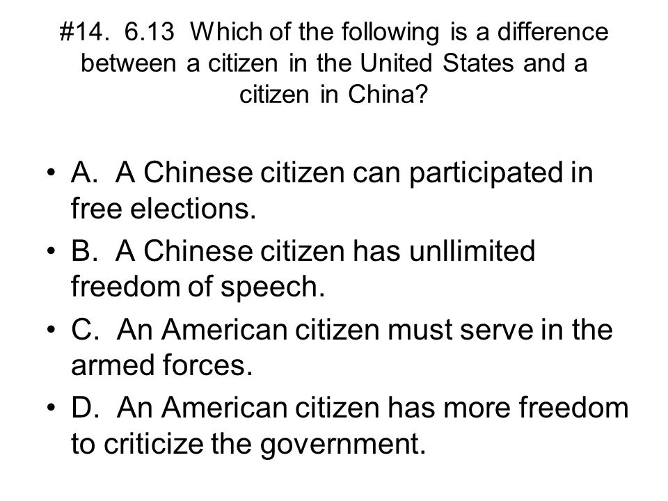 A. A Chinese citizen can participated in free elections.