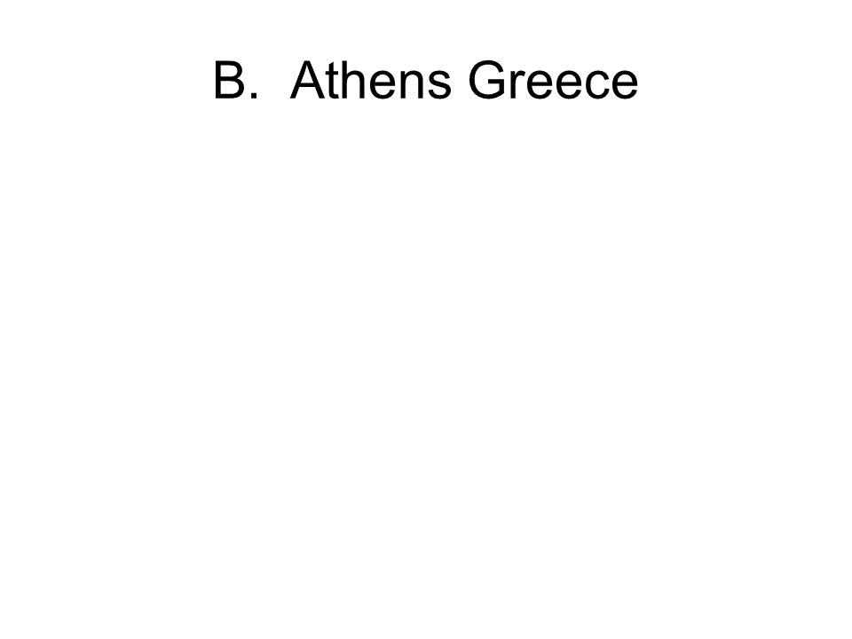 B. Athens Greece